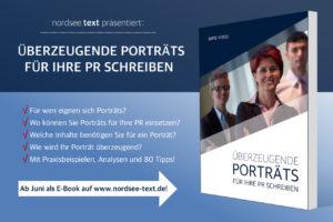 """Das E-Book """"Überzeugende Porträts für Ihre PR schreiben"""" –ab Juni hier auf www.nordsee-text.de"""