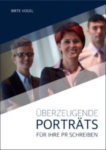 """E-Book """"Überzeugende Porträts für Ihre PR schreiben"""" von Birte Vogel"""